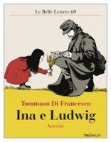 Ina e Ludwig - Di Francesco Tommaso