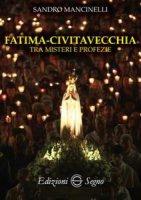Fatima - Civitavecchia - Sandro Mancinelli