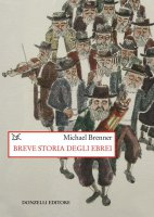 Breve storia degli ebrei - Michael Brenner