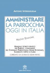 Copertina di 'Amministrare la parrocchia oggi in Italia'