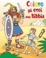 Coloro gli eroi della Bibbia