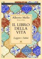 Il libro della vita - Alberto Mello