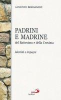 Padrini e madrine del battesimo e della cresima - Bergamini Augusto