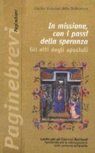 Copertina di 'In missione con i passi della speranza. Gli Atti degli Apostoli'