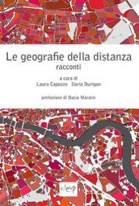 Copertina di 'Le geografie della distanza. Racconti'