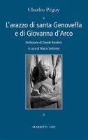 L'arazzo di santa Genoveffa e di Giovanna D'Arco - Charles P�guy