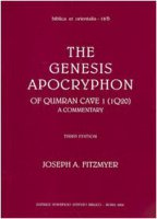 The genesis apocryphon of Qumran Cave I (1Q20). A commentary - Fitzmyer Joseph A.