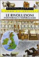 Le rivoluzioni industriali e l'imperialismo
