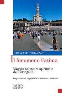 Copertina di 'Il fenomeno Fatima'