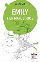 Emily e un mare di cose - Piret Raud