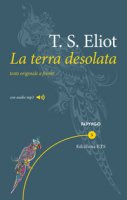 La terra desolata. Testo inglese a fronte. Con File audio per il download - Eliot Thomas S.