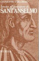 Invito al pensiero di sant'Anselmo - Colombo Giuseppe