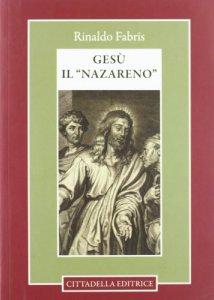 Copertina di 'Gesù il «Nazareno»'