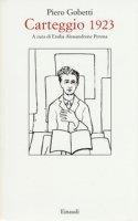Carteggio 1923 - Gobetti Piero