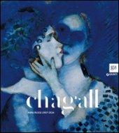 Chagall. Anni russi (1907-1924). Catalogo della mostra (Brescia, 20 novembre 2015-15 febbraio 2016). Ediz. illustrata