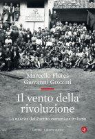 Il vento della rivoluzione - Marcello Flores, Giovanni Gozzini