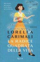 La radice quadrata della vita - Carimali Lorella