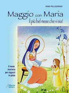 Copertina di 'Maggio con Maria il più bel mese che vi sia!'