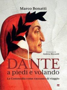 Copertina di 'Dante a piedi e volando'