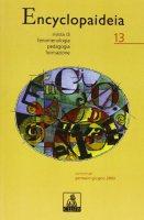 Encyclopaideia. Rivista di fenomenologia, pedagogia, formazione