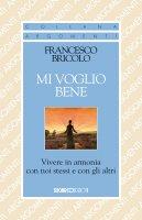 Mi voglio bene - Francesco Bricolo