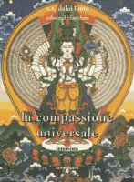 La compassione universale. Intervista - Gyatso Tenzin (Dalai Lama), Blattchen Edmond