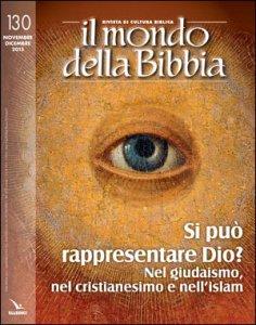 Copertina di 'Si può rappresentare Dio? Nel giudaismo, nel cristianesimo, nell'islam'