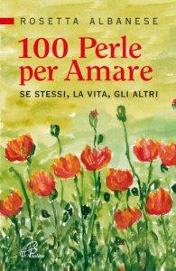 Copertina di '100 perle per amare'