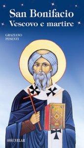 Copertina di 'San Bonifacio vescovo e martire'