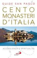 Cento monasteri con ospitalità - Stefano Di Pea