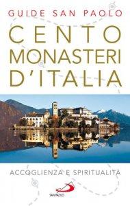 Copertina di 'Cento monasteri con ospitalità'