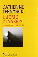 L' uomo di sabbia - Ternynck Catherine