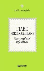 Copertina di 'Fiabe precolombiane'