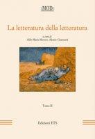 La letteratura della letteratura. Atti del XV Convegno internazionale della MOD (Sassari, 12-15 giugno 2013)