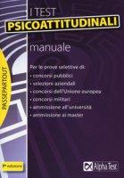 I test psicoattitudinali. Manuale - Bianchini Massimiliano, Pavoni Vincenzo, Sironi Renato