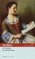 Il tartufo. Il misantropo. Testo francese a fronte - Molière