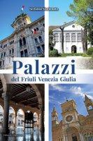 Palazzi del Friuli Venezia Giulia - Simionato Stefania