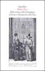 Copertina di 'Della entrata della Compagnia di Giesù e Christianità nella Cina'