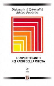 Copertina di 'Dizionario di spiritualità biblico-patristica vol.70'