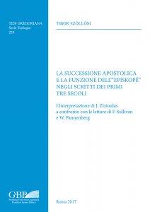 """Copertina di 'La successione apostolica e la funzione dell' """"episkopé"""" negli scritti dei primi tre secoli'"""