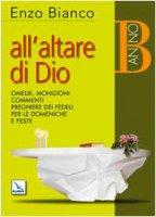 All'altare di Dio - Bianco Enzo