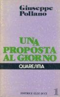 Una proposta al giorno vol.1 - Giuseppe Pollano