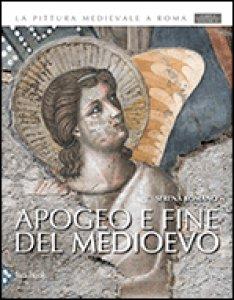 Copertina di 'Apogeo e fine del Medioevo'