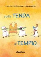 Dalla tenda al tempio - Deborah D'Auria