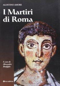 Copertina di 'I martiri di Roma'