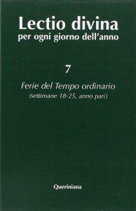 Copertina di 'Lectio divina per ogni giorno dell'anno [vol_7] / Ferie del tempo ordinario'