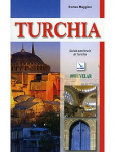 Copertina di 'Turchia. Guida pastorale'