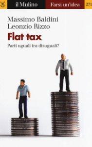 Copertina di 'Flat tax. Parti uguali tra disuguali?'