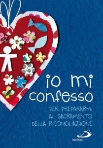 Copertina di 'Io mi confesso'