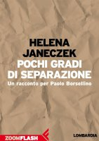 Pochi gradi di separazione - Helena Janeczek